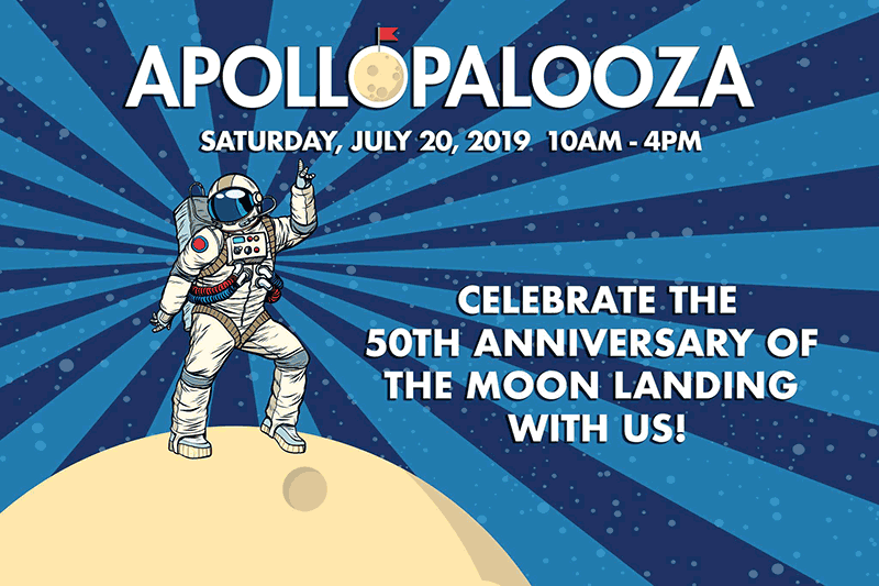 apollopalooza event flyer july 20 2019 10a-4pm celebrate the 50th anniversary of the moon landing with us